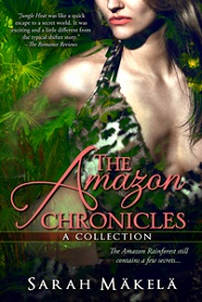 The Amazon Chronicles by Sarah Mäkelä